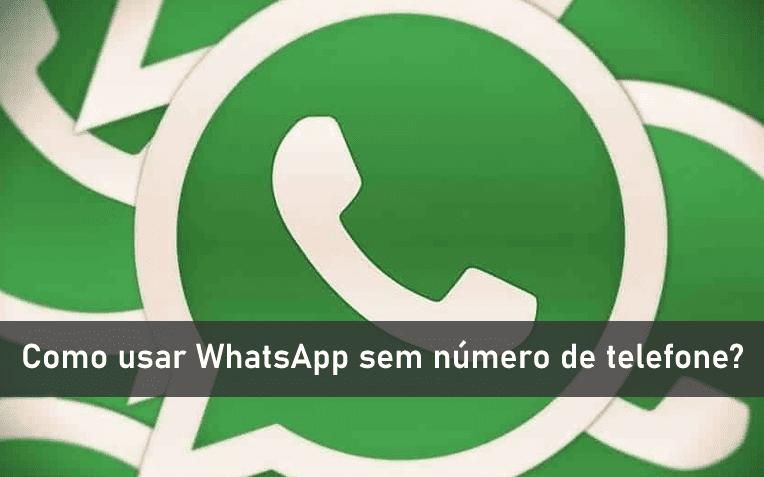 WhatsApp sem número de telefone